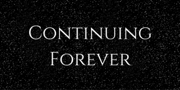 Continuing Forever
